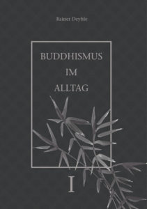 Buddhismus im Alltag